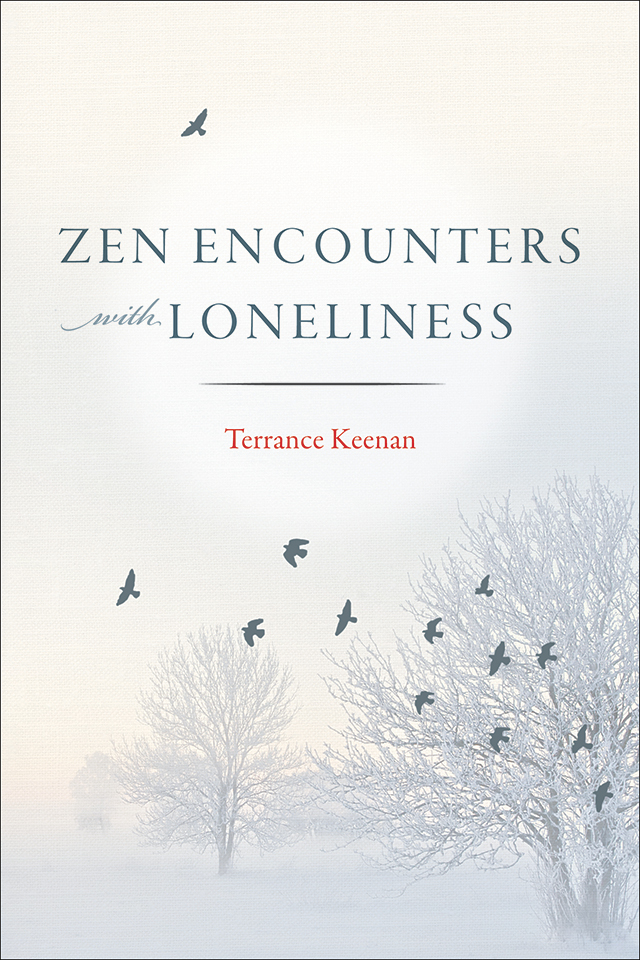 Zen Encounters with Loneliness